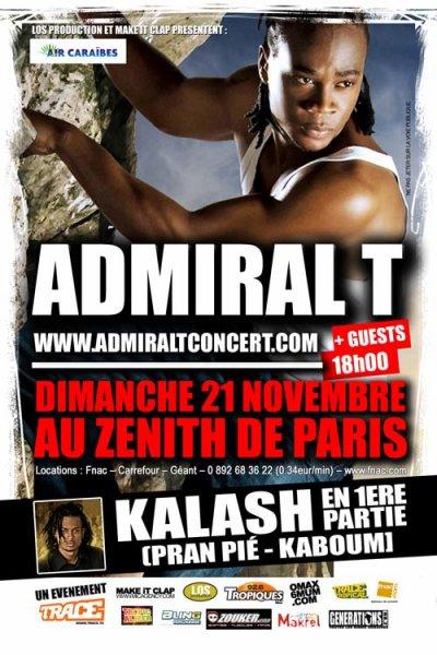 Admiral T en concert au Zénith le 21 Novembre (1ère partie Kalash)