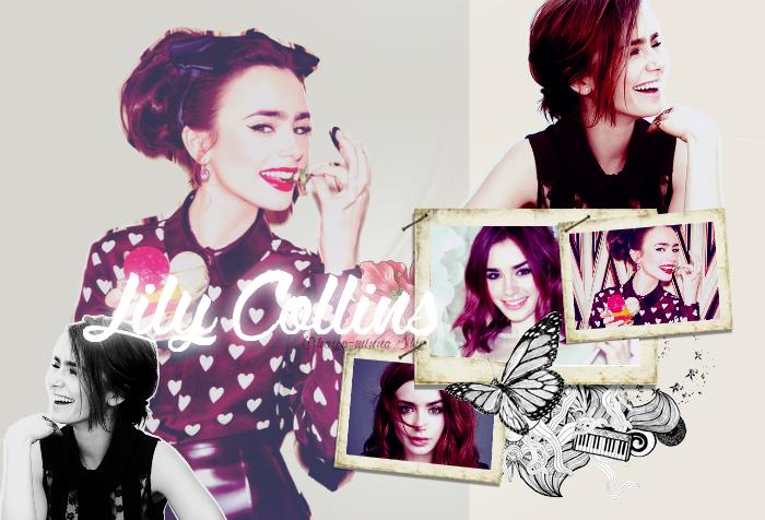Instant Coup de Coeur. Artiste, Lily Collins. _♥