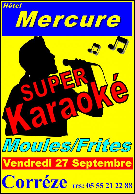 Vendredi 27 Septembre Karaoké Moules / Frites a l'Hotel Mercure  de Corrèze