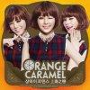 Orange Caramel ~