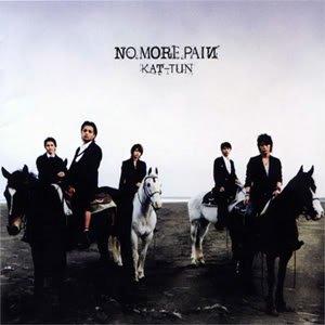 NMP / KAT-TUN ~ No More Pain (2010)