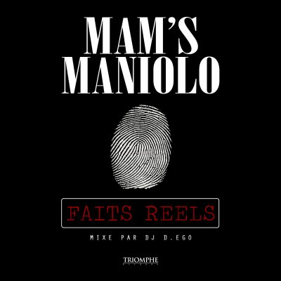 Mam's Maniolo - Faits Réels
