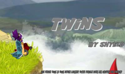Nouvelle série dofuscienne: Twins