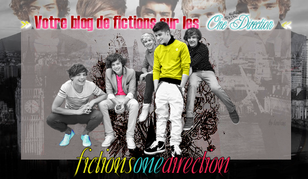 » ARTICLE N°O2 → Bienvenue sur FictionsOneDirection !