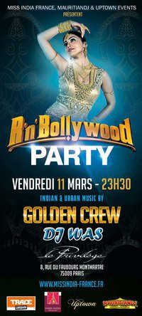THE NEXT RN'BOLLYWOOD PARTY C'EST CE VENDREDI 11 MARS @ LE PRIVILEGE! BE THERE ALL!!