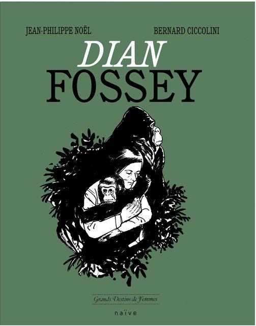 Dian Fossey, Une vie un combat