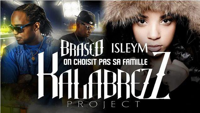 Kalabrezz Project / On choisi pas sa famille feat Isleym (2011)