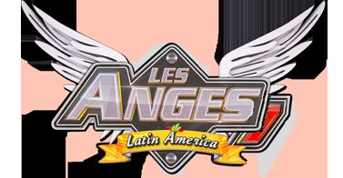 ▬ Les Anges - Latin América ▬