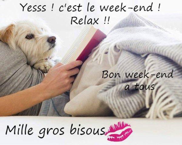 Bonsoir et bonne weekend a tous!!!
