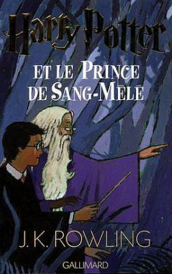 3. Harry Potter et le Prince de Sang-Mêlé (747 p.) - J.K. Rowling
