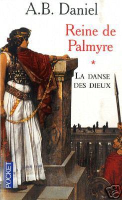 4. Reine de Palmyre I  (436 p.) - A.B.Daniel
