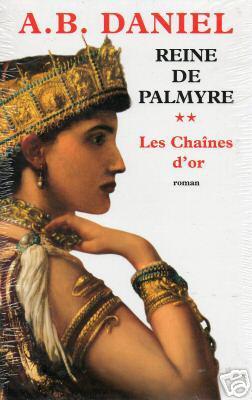 5. Reine de Palmyre II (478 p.) - A.B.Daniel