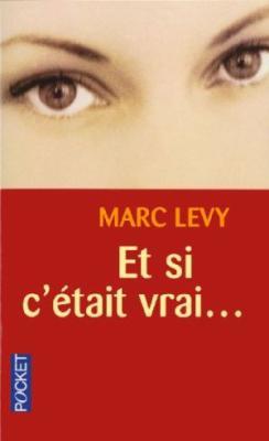 11. Et si c'était vrai... (229 p.) - Marc Lévy