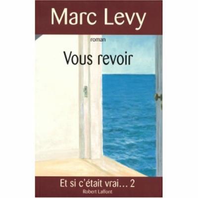 12. Vous revoir (290 p.) - Marc Lévy
