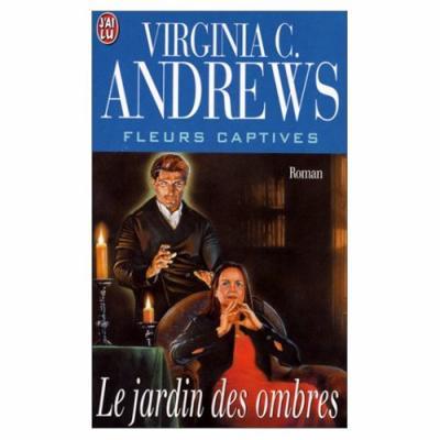13. Le jardin des ombres (346 p.) - virginie C. Andrews