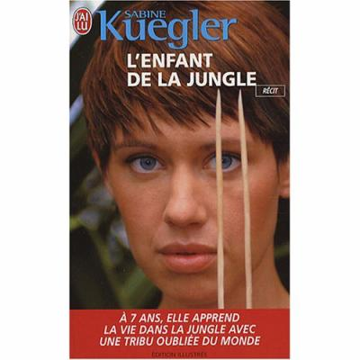20. L'enfant de la jungle (366 p.) - Sabine Kuegler
