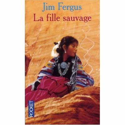 22. La fille sauvage (443 p.) - Jim Fergus