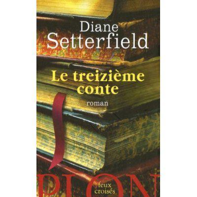 23. Le 13ème conte (389 p.) - Diane Setterfield