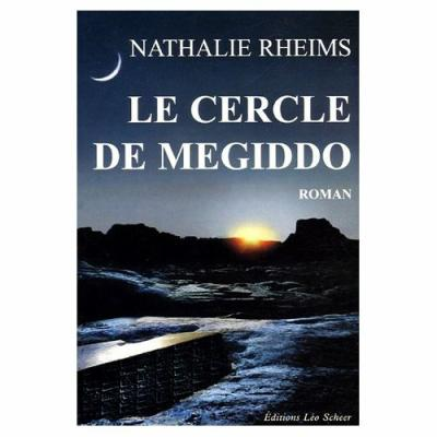 24. le cercle de Megiddo (308 p.) - Nathalie Rheims