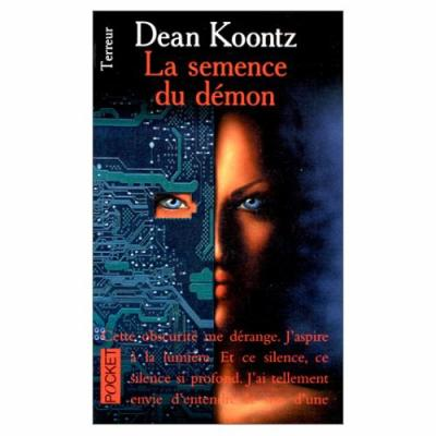 30. La semence du démon (190 p.) - Dean Koontz
