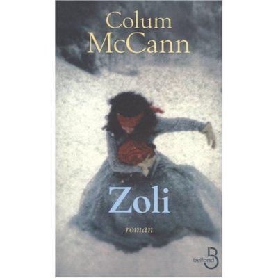 33. Zoli (329 p.) - Colum McCann