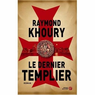 38. Le dernier templier (659 p.) - Raymond Khoury