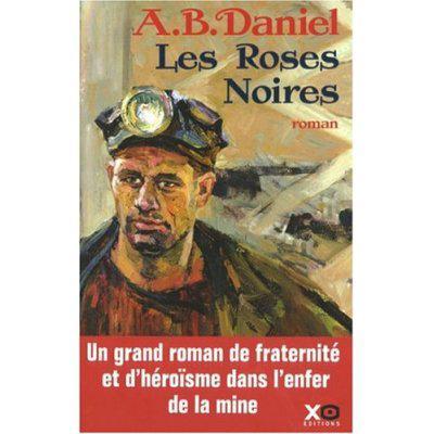 40. Les roses noires (414 p.) - A.B. Daniel