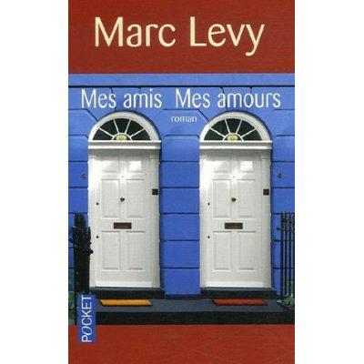 47. Mes amis mes amours - (339 p.) - Marc Levy