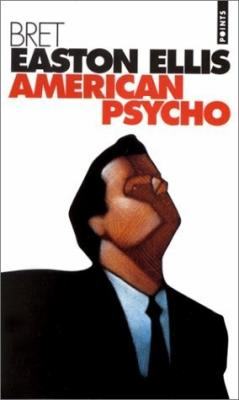 48. American psycho (513 p.) - Bret Easton Ellis