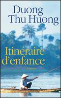 55. Itinéraire d'enfance (393 p.) - Duong Thu Huong
