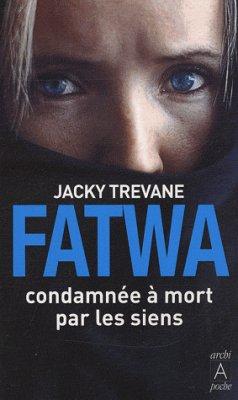 n°71 Fatwa, condamnée à mort par les siens