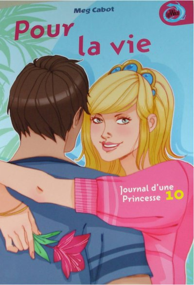 121. Journal d'une princesse (tome 10)