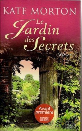 129. Le jardin des Secrets