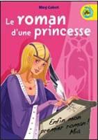141. Le roman d'une princesse