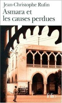 165. Asmara et les causes perdues