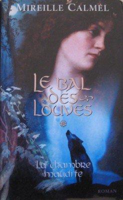 239. Le Bal Des Louves - Tome 1