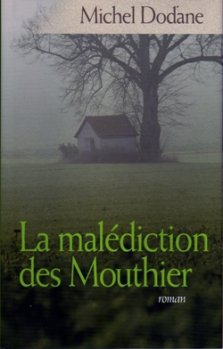 236. La Malédiction Des Mouthier