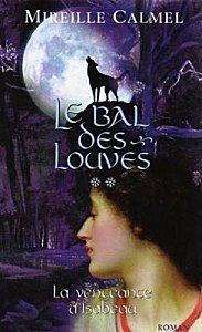 240 : Le Bal Des Louves - Tome 2