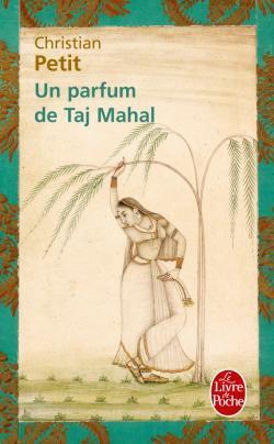 287. Un Parfum De Taj Mahal
