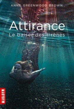 299. Attirance, Le Baiser Des Sirènes