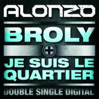 ALONZO / Je suis le quartier - Alonzo (2009)