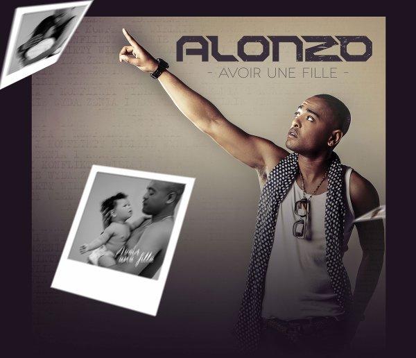 Amour Gloire & Cité / Avoir une fille - Alonzo (2012)