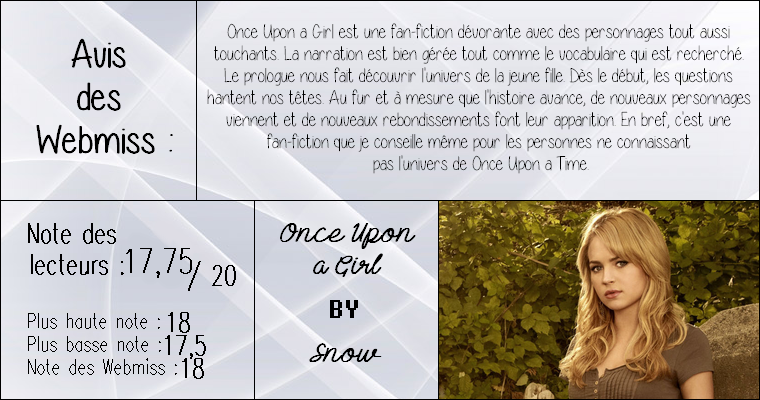 ◊ Titre : Once Upon a Girl ► Auteur : Snow ► Fan-fiction ◊