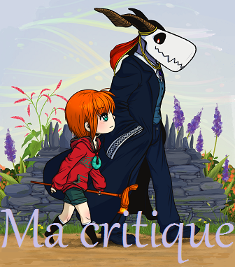 Critique Manga n°13 : The Ancient Magus Bride