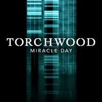 TORCHWOOD Miracle Day les épisodes