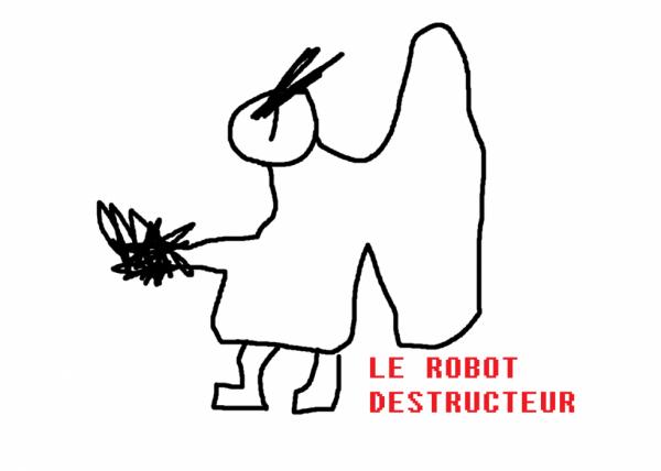 Le robot destructeur