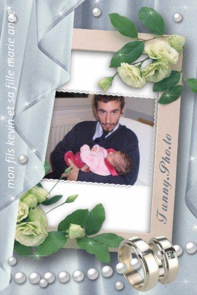 mon fils kevin et sa fille MARIE ANGE