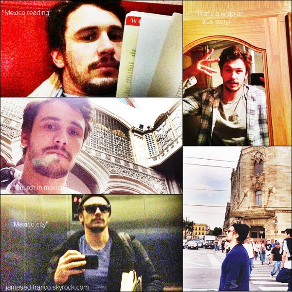 - 3 Mai 2013  : James Franco poste encore des photos sur son instagram  au Mexique !    -