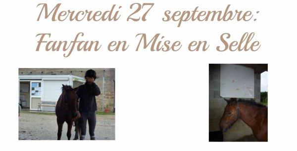 MERCREDI 26 SEPTEMBRE: Fanfan en Mise en Selle