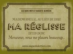 Jeux de mots... d' Auguste Derrière ..!